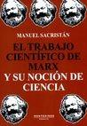 El Trabajo científico de Marx y su noción de ciencia   comprar en libreriasiglo.com