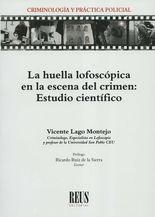 Huella lofoscópica en la escena del crimen: Estudio científico, La