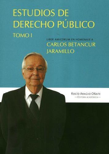 Estudios de derecho público. Tomo I | comprar en libreriasiglo.com