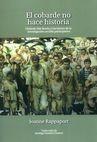 El Cobarde no hace historia. Orlando Fals Borda y los inicios de la investigación-acción participativa | comprar en libreriasiglo.com