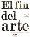 El Fin del arte. Hegel y Danto cara a cara | comprar en libreriasiglo.com