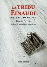 Tribu Einaudi. Retrato de grupo, La
