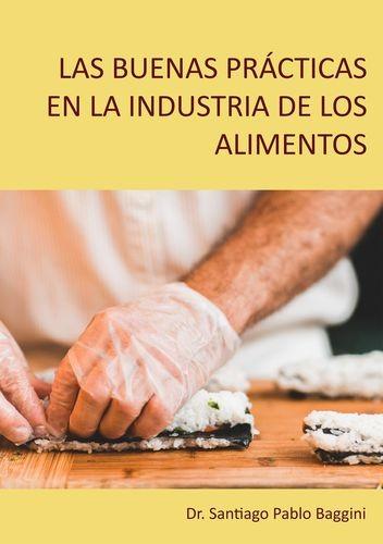 Las buenas prácticas en la industria de los alimentos