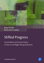 Stifled Progress – International Perspectives on Social Work and Social Policy in the Era of Right