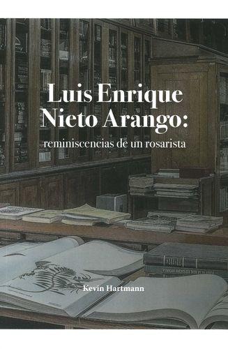 Luis Enrique Nieto Arango:...