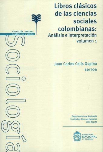 Libros clásicos de las ciencias sociales colombianas. Análisis e intepretación   comprar en libreriasiglo.com
