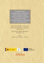 Cumplimiento cooperativo y reducción de la conflictividad: hacia un nuevo modelo de relación entre la Administración tributaria y los contribuyentes