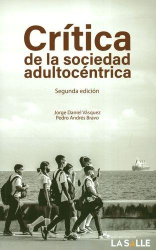 Crítica de la sociedad adultocéntrica | comprar en libreriasiglo.com
