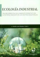 Ecología industrial. Calidad ambiental en el ambiente operativo y en el entorno inmediato de los centros industriales