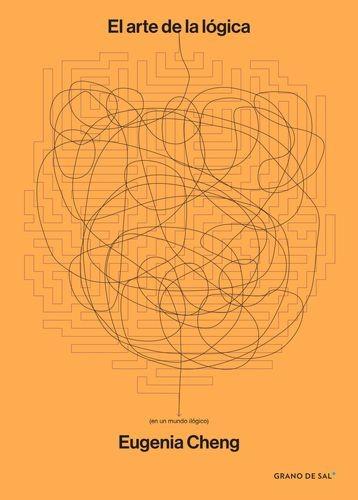 El Arte de la lógica (en un mundo lógico) | comprar en libreriasiglo.com