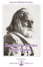 Homenaje al Maestro Peter Deunov