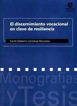 Discernimiento vocacional en clave de resiliencia, El