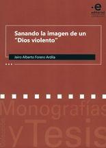 """Sanando la imagen de un """"Dios violento"""""""