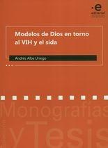 Modelso de Dios en torno al VIH y el sida