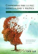 Compromisos para la paz: espiritualidad y política. Cátedra Institucional Lasallista No.11
