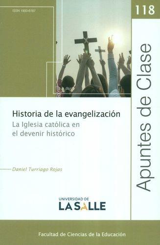 Rev. Apuntes de clase No.118. Historia de la evangelización. La Iglesia católica en el devenir histórico | comprar en libreriasiglo.com