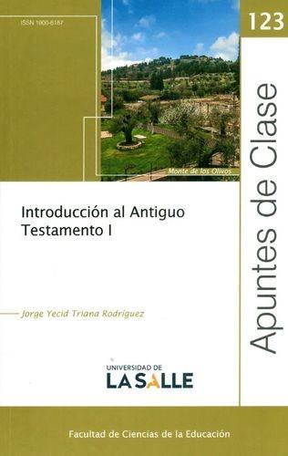 Rev. Apuntes de clase No.123. Introducción al Antiguo Testamento I | comprar en libreriasiglo.com