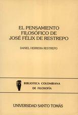 Pensamiento filosófico de José Félix de Restrepo, El