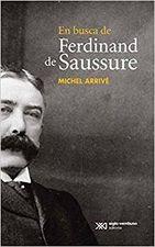 En busca de Ferdinand de Saussure