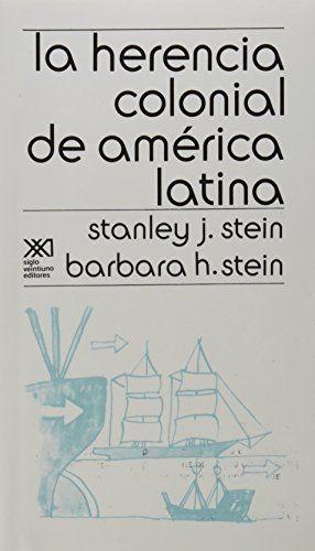 La Herencia colonial de América Latina | comprar en libreriasiglo.com