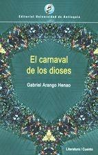Carnaval de los dioses, El