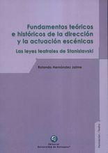 Fundamentos teóricos e históricos de la dirección y la actuación escénicas. Las leyes teatrales de Stanislavski