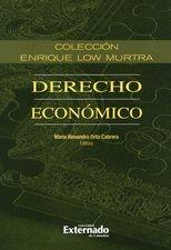 Derecho económico.Tomo XIII. Colección Enrique Low Murtra
