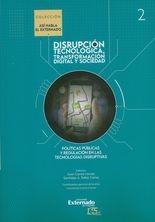 Políticas públicas y regulación en las tecnologías disruptivas