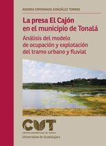 La presa El Cajón en el municipio de Tonalá