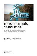Toda ecología es política