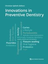 Innovations in Preventive Dentistry