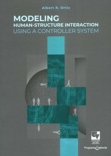 Modeling human-structure interaction using a controller system | comprar en libreriasiglo.com