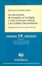 Documentos de transporte en las Reglas y Usos Uniformes relativos a los créditos documentarios, Los