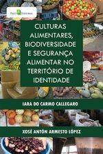 Culturas Alimentares, Biodiversidade e Segurança Alimentar no Território de Identidade