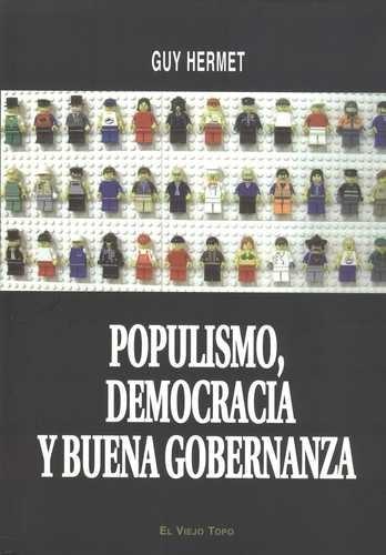Populismo, democracia y...