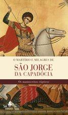 O martírio e milagres de São Jorge da Capadócia