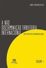 A Não Discriminação Tributária Internacional