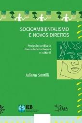 Socioambientalismo e novos direitos