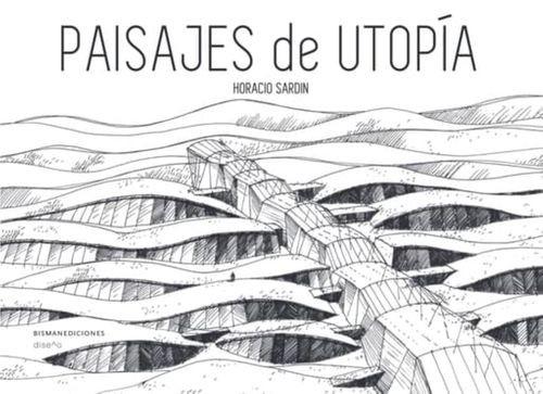Paisajes de utopía