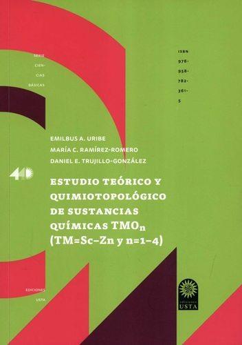 Estudio teórico y quimiotopológico de sustancias químicas TMO (TM=Sc-Zn y n=1-4)   comprar en libreriasiglo.com