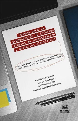 Normas para la presentación de informes finales de investigación y artículos científicos. Incluye citas y referencias bibliográficas según Normas APA | comprar en libreriasiglo.com