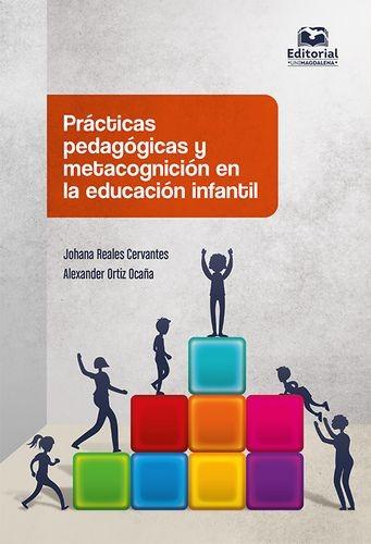 Prácticas pedagógicas y metacognición en la educación infantil | comprar en libreriasiglo.com