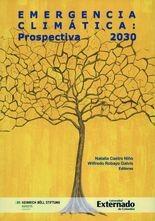 Emergencia climática: Prospectiva 2030