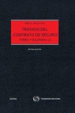 Tratado del Contrato de Seguro (Tomo I
