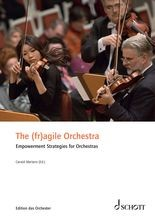 The (fr)agile Orchestra