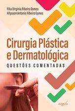 Cirurgia Plástica e Dermatológica