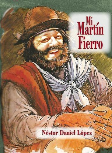 Mi Martin Fierro