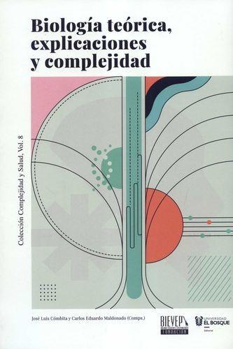 Biología teórica, explicaciones y complejidad | comprar en libreriasiglo.com