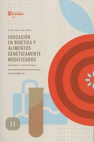 Educación en bioética y alimentos genéticamente modificados | comprar en libreriasiglo.com