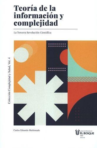 Teoría de la información y complejidad. La Tercera Revolución Científica | comprar en libreriasiglo.com